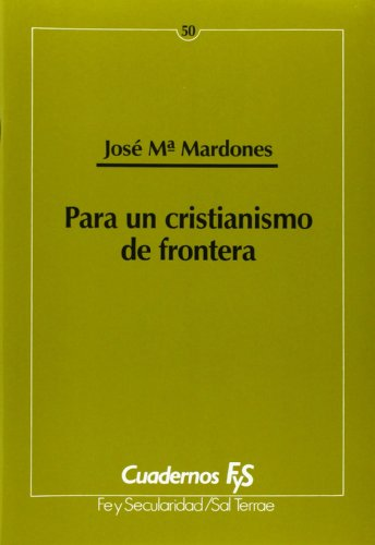 9788429313574: Para un cristianismo de frontera (Cuadernos FyS)