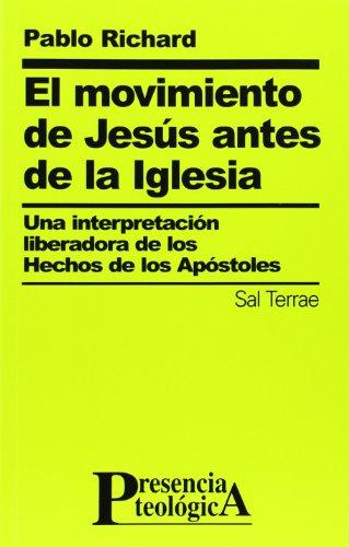 richard pablo - movimiento jesus antes una interpretacion liberadora -  Iberlibro