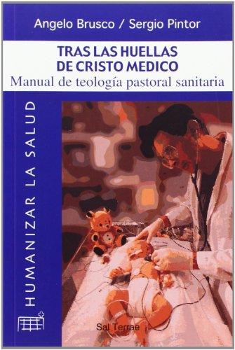 9788429313918: Tras las huellas de Cristo médico (Humanizar la salud)