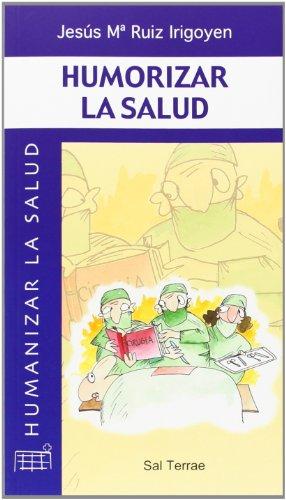 9788429314007: Humorizar la salud (Humanizar la salud)