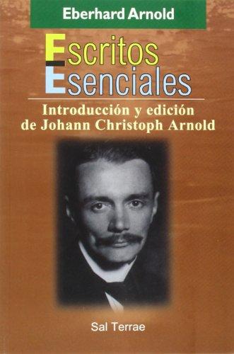 9788429314182: Escritos Esenciales: Introducción Y Edición De Johann Christoph Arnold (Pozo de Siquem)