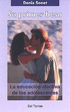 9788429314328: Su primer beso: la educación afectiva de los adolescentes