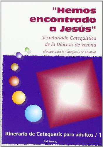 9788429314373: Hemos encontrado a Jesús. Itinerario de Catequesis para adultos / 1