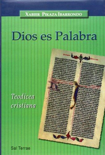 9788429315028: Dios es Palabra: Teodicea cristiana (Panorama) - IberLibro -  Pikaza, Xabier: 8429315020
