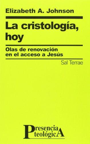 9788429315141: La cristología hoy.Olas de renovación en el acceso a Jesús