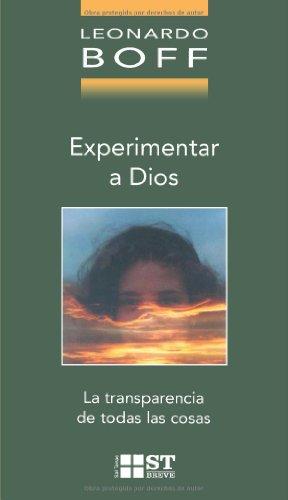9788429315226: Experimentar a Dios: La transparencia de todas las cosas (ST Breve)