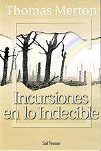 9788429315646: Incursiones en lo indecible