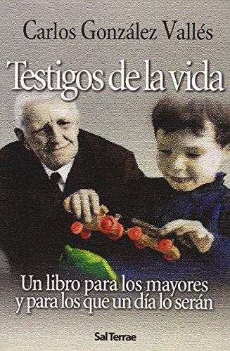 Testigos de la vida: Carlos G. Vallés