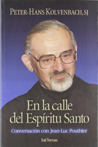 9788429315981: En la calle del Espíritu Santo: Conversación con Jean-Luc Pouthier (Servidores y Testigos)