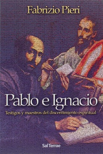 9788429316001: Pablo e Ignacio: Testigos y maestros del discernimiento espiritual (Pozo de Siquem)