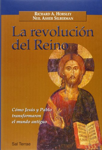 La revolucion del reino. como jesus y: Richard A. Horsley