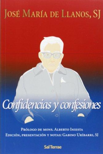 Confidencias y confesiones: Llanos, José María