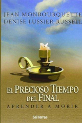 9788429316216: El precioso tiempo del final: Aprender a morir (Pozo de Siquem)
