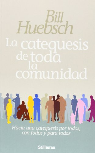 La catequesis de toda la comunidad (8429316310) by Bill Huebsch
