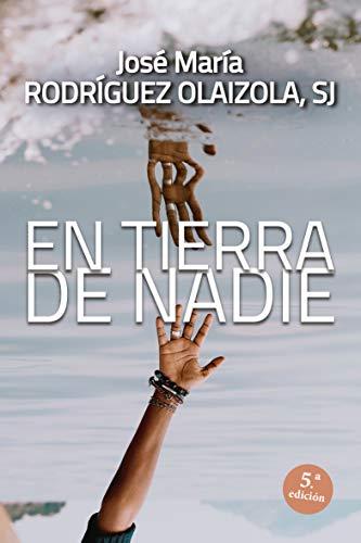 En tierra de nadie (Paperback): José María Rodríguez