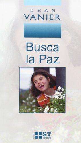BUSCA LA PAZ (8429316523) by JEAN VANIER