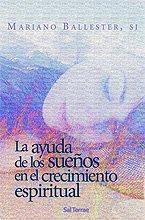 9788429316735: La ayuda de los sueños en el crecimiento espiritual (Pozo de Siquem)