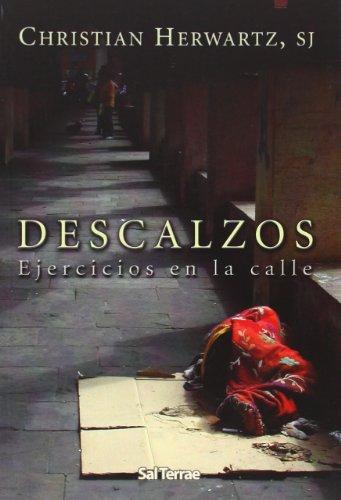 DESCALZOS. EJERCICIOS EN LA CALLE - HERWARTZ, CHRISTIAN