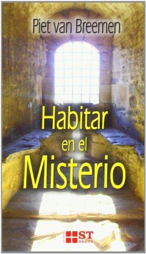 9788429317411: Habitar en el Misterio (ST Breve)