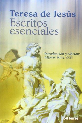 9788429317794: Escritos esenciales de Teresa de Jesús: Introducción y edición: Alfonso Ruiz, OCD (Pozo de Siquem)
