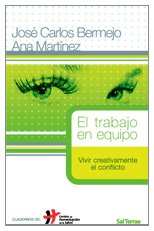 9788429317886: El trabajo en equipo: Vivir creativamente el conflicto (Cuadernos Humanización de la Salud)