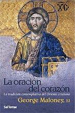 9788429318111: ORACION DEL CORAZON. TRADICION CONTEMPLATIVA DEL ORIENTE