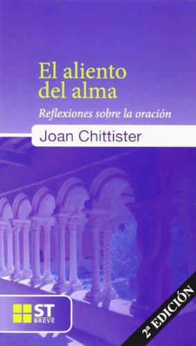 9788429318517: ALIENTO DEL ALMA, EL. REFLEXIONES SOBRE LA ORACION