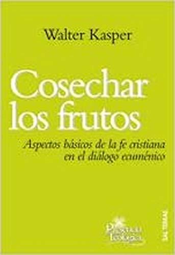 Cosechar los frutos (9788429318531) by WALTER KASPER