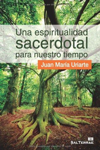 9788429318586: Una espiritualidad sacerdotal para nuestro tiempo (Spanish Edition)