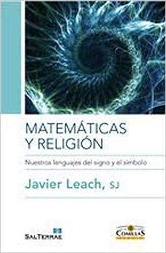9788429319040: MATEMATICAS Y RELIGION-NUESTROS LENGUAJES DEL SIGNO Y EL SIM
