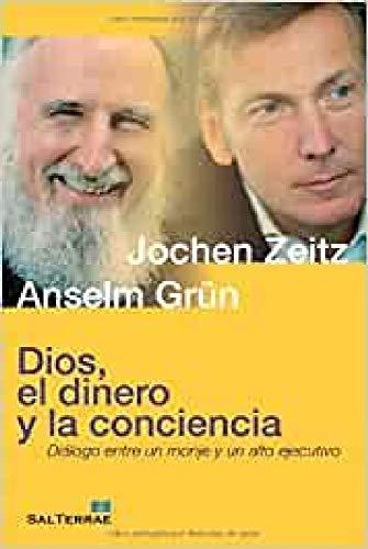 9788429319347: Dios, el dinero y la conciencia: Diálogo entre un monje y un alto ejecutivo (Servidores y Testigos)