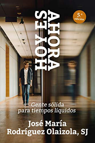 Hoy es ahora (Spanish Edition): José María Rodríguez