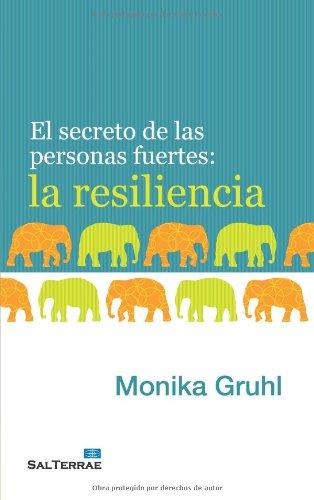 9788429320008: El secreto de las personas fuertes: la resiliencia (Proyecto)