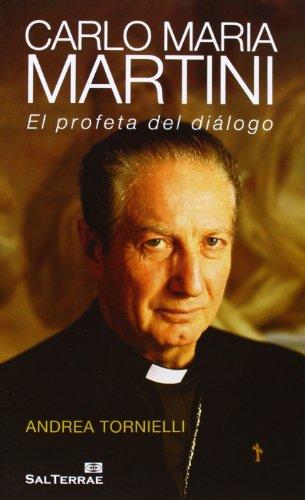 9788429320541: Carlo Maria Martini: El profeta del diálogo: 136 (Servidores y Testigos)