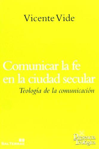 9788429320633: Comunicar La Fe En La Ciudad Secular (Presencia Teológica)