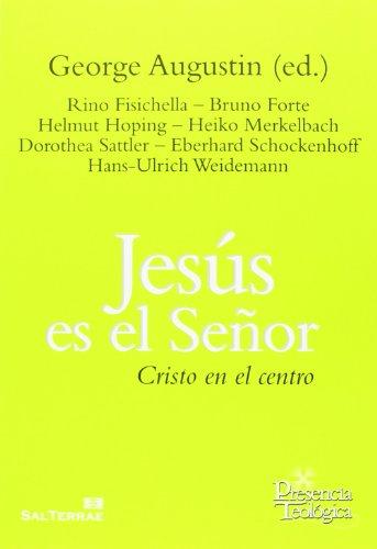 JESÚS ES EL SEÑOR: AUGUSTIN, GEORGE (ED.).