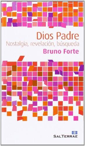 DIOS PADRE: FORTE, BRUNO