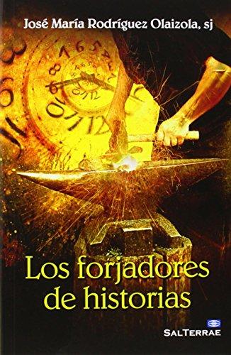 Los forjadores de historias: José María Rodríguez