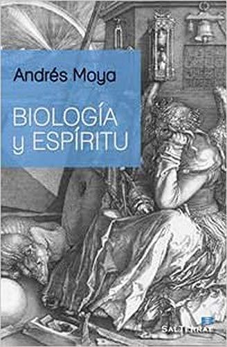 BIOLOGIA Y ESPIRITU: Andrés Moya