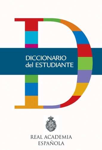 Diccionario del estudiante (RAE) (Spanish Edition): RAE / Santillana