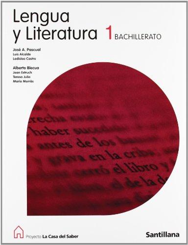 9788429406122: LENGUA Y LITERATURA 1 BACHILLERATO LA CASA DEL SABER SANTILLANA