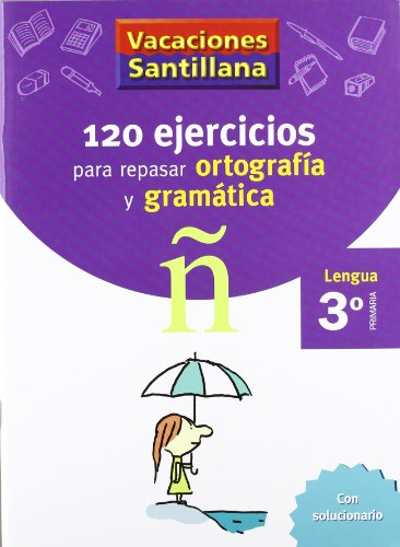 9788429407631: Vacaciónes Santillana, lengua, ortografía y gramática, 3 Educación PriMaría. Cuaderno - 9788429407631