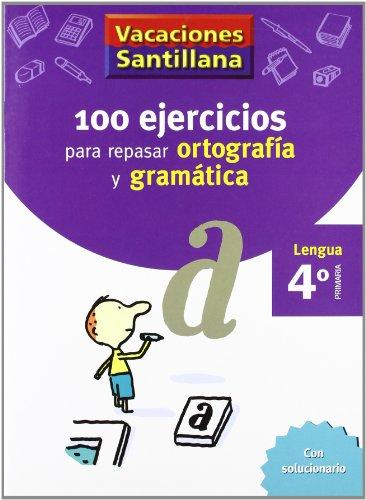 9788429407648: Vacaciónes Santillana, lengua, ortografía y gramática, 4 Educación PriMaría. Cuaderno - 9788429407648