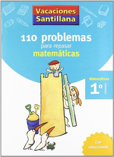 Vacaciones Santillana, matemáticas, 1 Educación Primaria. Cuaderno