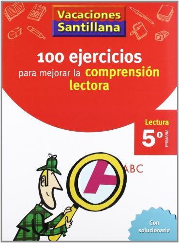 9788429409239: Vacaciónes Santillana 100 Ejercicio Para Mejorar La Comprension Lectora 5 Lectura PriMaría - 9788429409239