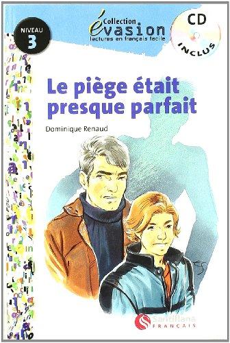 9788429409413: EVASION NIVEAU 3 LA PIEGE ETAIT PRESQUE PARFA + CD (Evasion Lectures FranÇais) - 9788429409413