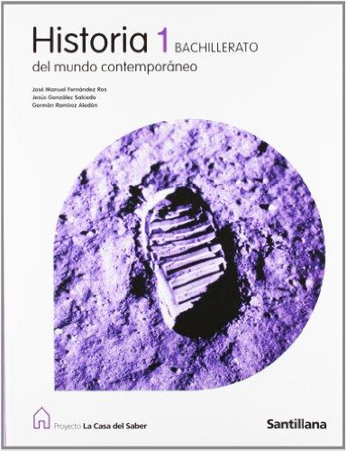 9788429409604: Proyecto La Casa del Saber, historia del mundo contemporáneo, 1 Bachillerato