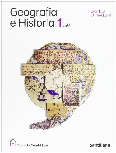9788429411119: GEOGRAFIA E HISTORIA CASTILLA LA MANCHA 1 ESO LA CASA DEL SABER