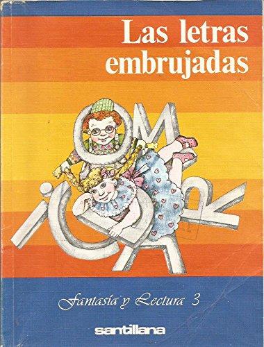 9788429419634: Letras embrujadas, las : fantasia y lectura, 3 egb, ciclo medio