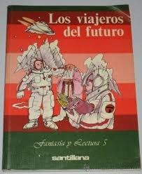 9788429419658: Los Viajeros Del Futuro , Fantasia Y Lectura 5